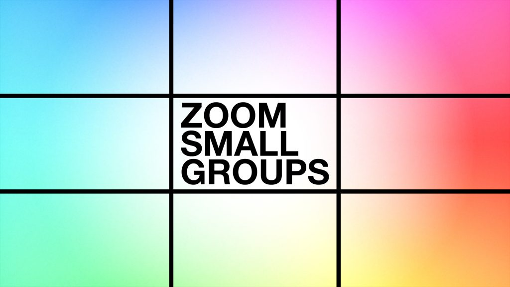 small groups Small Groups zoom 16x9 1 1024x576