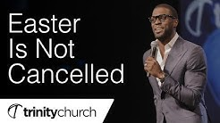 Easter Is Not Canceled Image