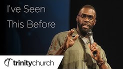 I've Seen This Before Image Sermons Sermons IVE SEEN THIS BEFORE 1