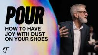 How to Have Joy With Dust on Your Shoes Image